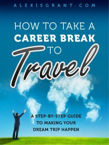 How to Take a Career Break to Travel
