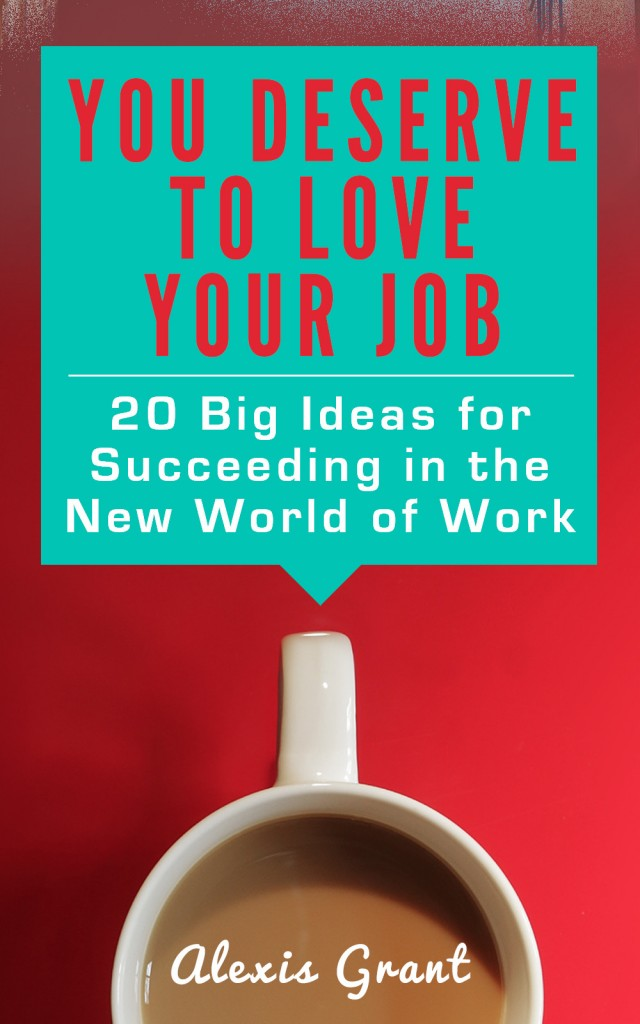 Image: You Deserve to Love Your Job -- Final cover