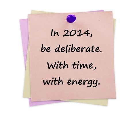 Image: Be deliberate