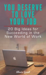 You Deserve to Love Your Job -- Cover Option 1